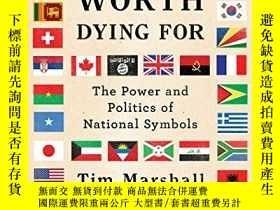二手書博民逛書店A罕見Flag Worth Dying ForY256260 Tim Marshall Scribner 出