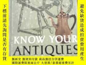 二手書博民逛書店英文原版---Know罕見Your Antiques1967老版
