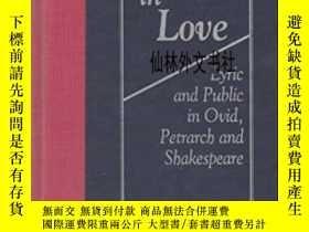 二手書博民逛書店【罕見】Policy In Love: Lyric And Public In Ovid Petrarch And
