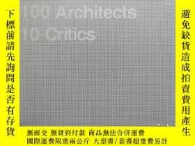 二手書博民逛書店10X10 3罕見100 ARCHITECTS 10 CRITICSY6515 Phaidon Press P