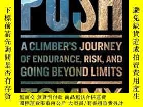 二手書博民逛書店The罕見Push: A Climber s Journey Of Endurance, Risk, And Go