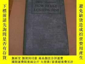 二手書博民逛書店HOW罕見TO USE A CHAFING DISHY17081