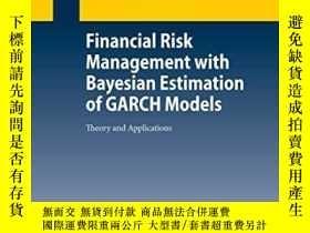 二手書博民逛書店Financial罕見Risk Management With Bayesian Estimation Of Ga