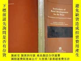 二手書博民逛書店Institutions罕見of Rural Development for the Poor: Decentra