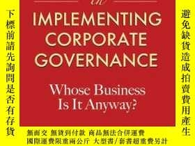 二手書博民逛書店Challenges罕見in Implementing Corporate Governance: Whose B