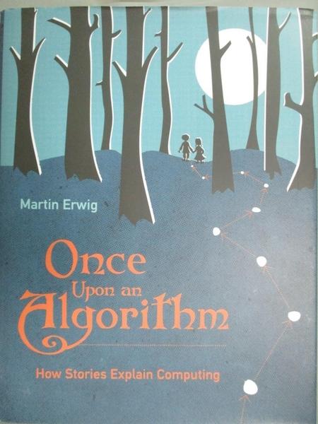 【書寶二手書T7/電腦_E42】Once Upon an Algorithm: How Stories Explain