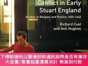 二手書博民逛書店Conflict罕見In Early Stuart EnglandY255174 Richard Cust R