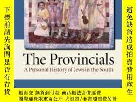 二手書博民逛書店The罕見Provincials: A Personal His