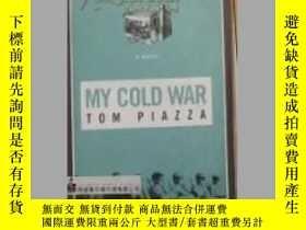 二手書博民逛書店英文原版罕見My Cold War by Tom PiazzaY