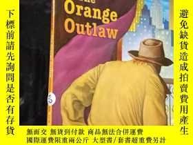 二手書博民逛書店THE罕見ORANGE OUTLAW....Y12498