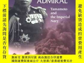 二手書博民逛書店The罕見Reluctant AdmiralY364682 Hiroyuki Agawa Kodansha I