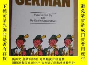 二手書博民逛書店Just罕見Enough German:How to Get B