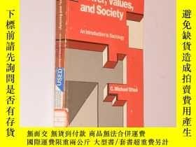 二手書博民逛書店Power,Values,罕見and Society: An I