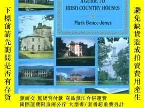 二手書博民逛書店A罕見Guide to Irish Country Houses