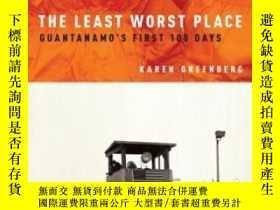 二手書博民逛書店The罕見Least Worst Place: Guantana