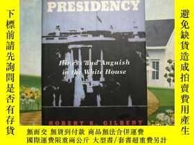 二手書博民逛書店The罕見Mortal Presidency   致命的總統,精