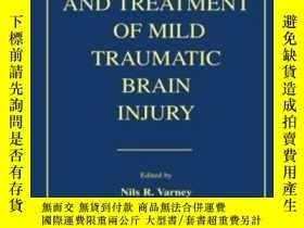 二手書博民逛書店The罕見Evaluation and Treatment of Mild Traumatic Brain Inj