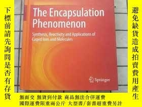 二手書博民逛書店The罕見Encapsulation Phenomenon: Synthesis, R...進口原版 Y268