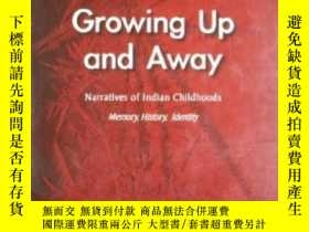 二手書博民逛書店Growing罕見Up And Away: Narratives