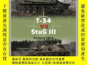 二手書博民逛書店T-34罕見vs StuG III DUE 96 (damaged)-T-34 vs StuG III 96(損壞