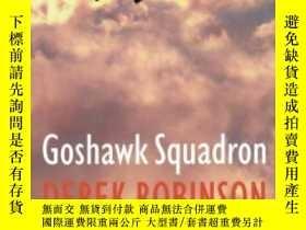 二手書博民逛書店Goshawk罕見Squadron-蒼鷹中隊Y436638 Derek Robinson Da Capo Pr