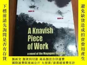 二手書博民逛書店A罕見Knavish Piece of Work 一塊工作Y12