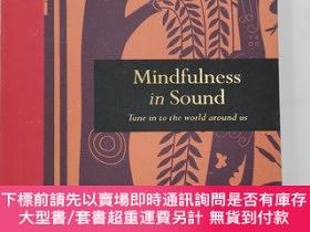 二手書博民逛書店Mindfulness罕見in Sound: Tune in to the world around usY1