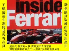 二手書博民逛書店Inside罕見Ferrari: Unique Behind-the-scenes Photography of
