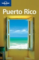 二手書博民逛書店 《Lonely Planet Puerto Rico》 R2Y ISBN:1740597818│Lonely Planet
