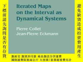二手書博民逛書店Iterated罕見Maps On The Interval As Dynamical Systems-區間上的叠