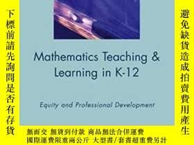 二手書博民逛書店Mathematics罕見Teaching & Learning In K-12: Equity And Prof