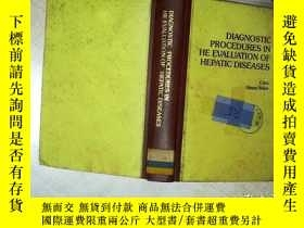二手書博民逛書店DIAGNOSTIC罕見PROCEDURES IN HE EVALUATION OF HEPATIC DISEAS