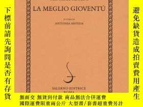 二手書博民逛書店La罕見Meglio Gioventu (documenti Di Poesia)Y364682 Pier P