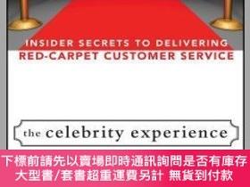 二手書博民逛書店預訂The罕見Celebrity Experience: Insider Secrets To Deliverin
