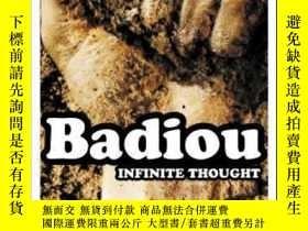 二手書博民逛書店Infinite罕見Thought-無限的思想Y436638 Alain Badiou Bloomsbury