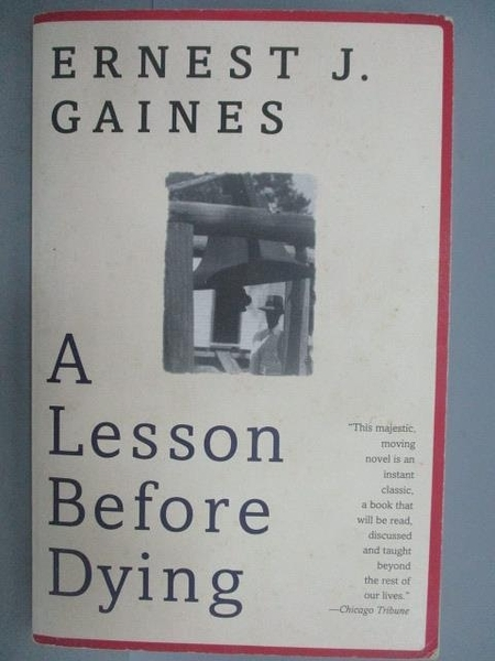 【書寶二手書T5/原文小說_NDH】A Lesson Before Dying_Ernest J. Gaines