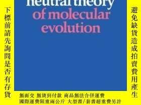 二手書博民逛書店The罕見Neutral Theory Of Molecular EvolutionY255562 Motoo