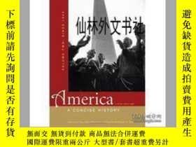 二手書博民逛書店【罕見】2012年出版 America: A Concise History, Volume Two: Since