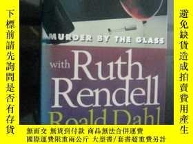 二手書博民逛書店【英文原版】罕見murder by the glass.Y733
