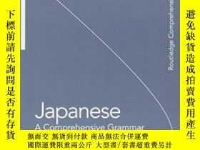 二手書博民逛書店Japanese:罕見A Comprehensive GrammarY380406 Kaiser, Stefa