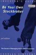 二手書博民逛書店《Be Your Own Stockbroker: The Secrets of Managing Your Own Investments》 R2Y ISBN:0273639250