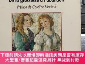 二手書博民逛書店DE罕見L UNE A L AUTRE:De la grossesse a l abandon 法文原版 見異思遷