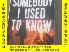 二手書博民逛書店SOMEBODY罕見I USED TO KNOW 英文原版書Y2