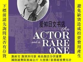 二手書博民逛書店【罕見】2001年出版 An Actor And A Rare OneY175576 Tony Earnsha