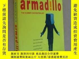 二手書博民逛書店Armadillo罕見(William Boyd 著)Y146810 William Boyd 著 Peng