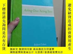 二手書博民逛書店Acting罕見One Acting Two 戲劇表演Y246860 Robert Cohen Robert