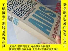 二手書博民逛書店Aids:The罕見Ultimate Challenge【16開