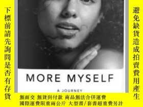 二手書博民逛書店More罕見Myself : A Journey 英文原版 艾麗西亞·凱斯自傳 Alicia Keys 槍姐自傳奇