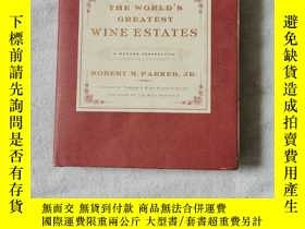 二手書博民逛書店The罕見Worlds Greatest Wine Estates: A Modern Perspective