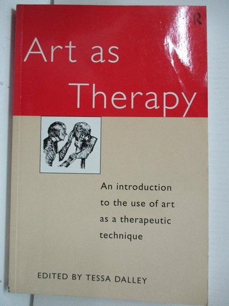【書寶二手書T1/科學_DVY】Art As Therapy-an Introduction to the use of..._Dalley